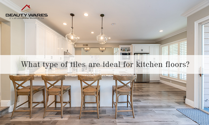 Which type of tiles is best for the kitchen floor in India?